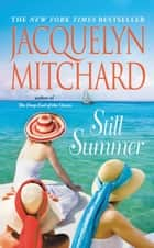 Still Summer ebook by Jacquelyn Mitchard