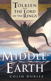 Guide to Middle Earth - Tolkien and The Lord of the Rings ebook by Colin Duriez