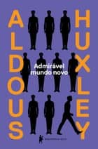 Admirável mundo novo ebook by Aldous Huxley