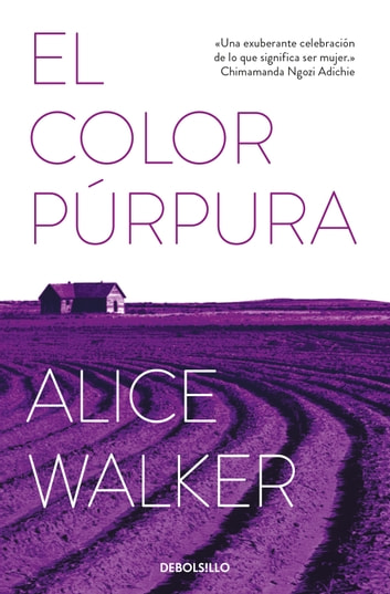 El color púrpura eBook by Alice Walker