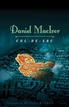 Cul-de-sac ebook by Daniel MacIvor, Daniel Brooks