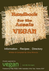 Handbook For The Aussie Vegan ebook by Silva Mirovics