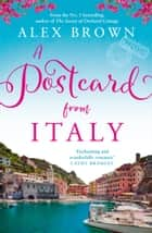 A Postcard from Italy (Postcard series, Book 1) ebook by Alex Brown