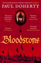 Bloodstone ebook by Paul Doherty
