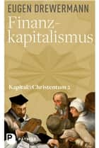 Finanzkapitalismus - Kapital und Christentum (Band 2) ebook by Eugen Drewermann