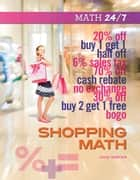 Shopping Math ebook by Helen Thompson