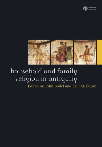 Household and Family Religion in Antiquity ebook by
