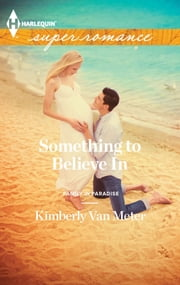 Something to Believe In ebook by Kimberly Van Meter
