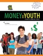 Money and Youth ebook by Gary Rabbior