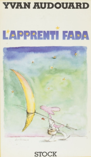 L'Apprenti fada ebook by Yvan Audouard
