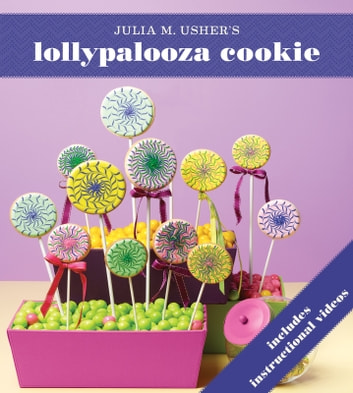 Lollypalooza Cookie ebook by Julia M. Usher