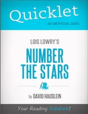 Quicklet on Lois Lowry's Number the Stars (CliffNotes-like Book Notes) ebook by David  Hauslein