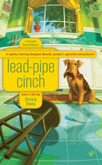 Lead-Pipe Cinch ebook by Christy Evans