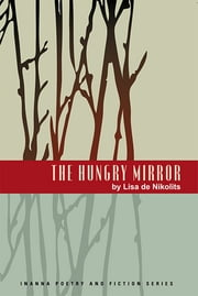 The Hungry Mirror ebook by Lisa de Nikolits