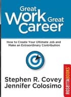 Great Work Great Career ebook by Stephen Covey