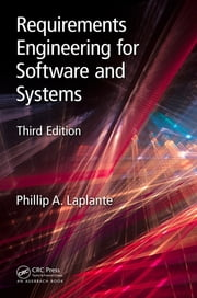 Requirements Engineering for Software and Systems ebook by Phillip A. Laplante