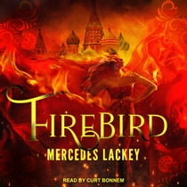 Firebird audiobook by Mercedes Lackey, Curt Bonnem