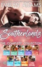 Southerlands - The Complete Collection ebook by Evelyn Adams