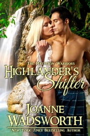 Highlander's Shifter - The Matheson Warriors, #1 ebook by Joanne Wadsworth