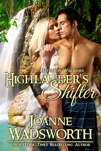 Highlander's Shifter - The Matheson Brothers, #10 ebook by Joanne Wadsworth
