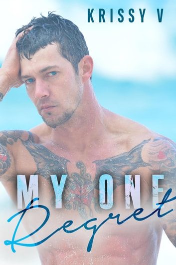 My One Regret ebooks by Krissy V