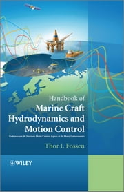 Handbook of Marine Craft Hydrodynamics and Motion Control ebook by Thor I. Fossen