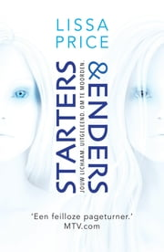 Starters & Enders ebook by Lissa Price, Mariëtte van Gelder