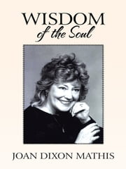 Wisdom of the Soul ebook by JOAN DIXON MATHIS