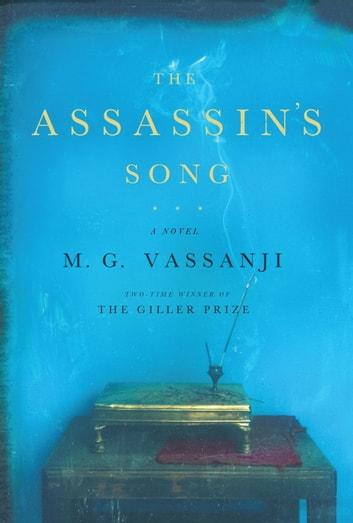 The Assassin's Song ebook by M.G. Vassanji