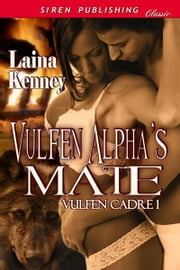 Vulfen Alpha's Mate ebook by Laina Kenney
