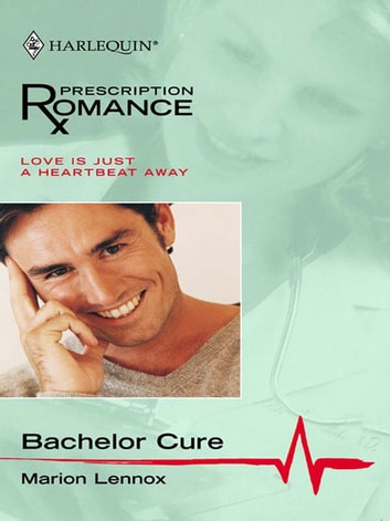 Bachelor Cure ebook by Marion Lennox