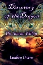 Discovery of the Dragon ebook by Lindsey Owens