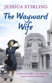 The Wayward Wife ebook by Jessica Stirling