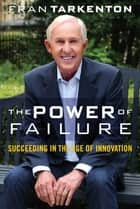 The Power of Failure ebook by Fran Tarkenton