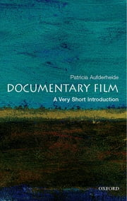 Documentary Film: A Very Short Introduction ebook by Patricia Aufderheide