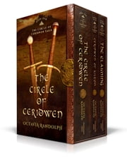 The Circle of Ceridwen Saga Box Set: Books One - Three ebook by Octavia Randolph