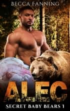 Alec ebook by Becca Fanning