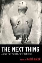 The Next Thing ebook by Pablo Baler