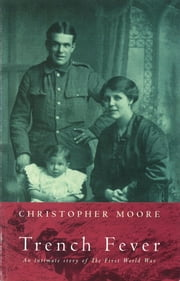 Trench Fever ebook by Christopher Moore