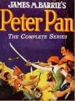The Complete Adventures of Peter Pan (Illustrated and Free Audiobook Link)