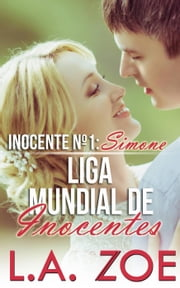 Inocente Nº 1: Simone ebook by L.a. Zoe