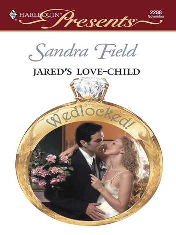 Jared's Love-Child ebook by Sandra Field