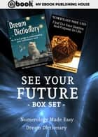 See Your Future Box Set ebook by My Ebook Publishing House