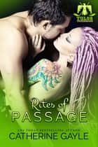 Rites of Passage ebook by