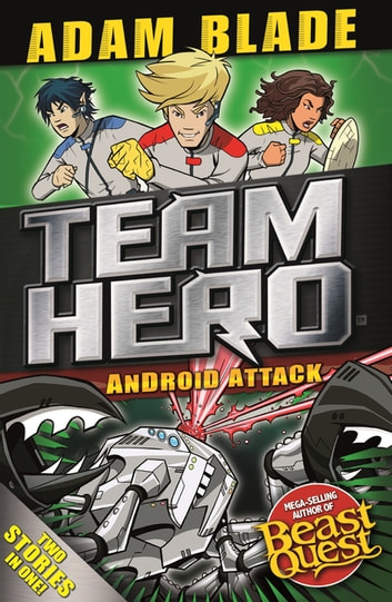 Android Attack - Special Bumper Book 3 ebook by Adam Blade