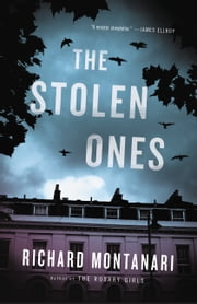 The Stolen Ones ebook by Richard Montanari