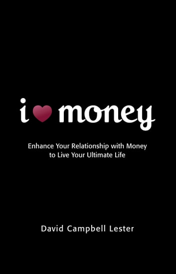 I Heart Money ebook by David Campbell Lester