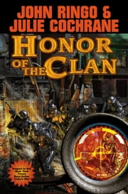 Honor of the Clan ebook by John Ringo,Julie Cochrane