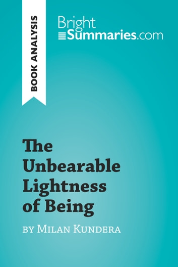 The unbearable lightness of being by milan kundera book analysis the unbearable lightness of being by milan kundera book analysis detailed summary fandeluxe Image collections