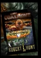 The Coalmont Legend ebook by Robert A. Hunt